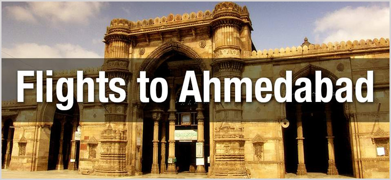 Flights to Ahmedabad